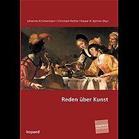 Reden über Kunst: Fachdidaktisches Forschungssymposium in Literatur, Kunst und Musik (Kontext Kunstpädagogik)
