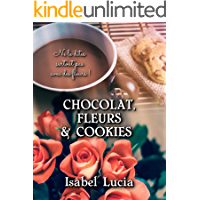 Chocolat, Fleurs & Cookies (French Edition)