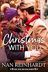 Christmas with You (Four Irish Brothers Winery Book 3) Kindle Edition