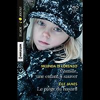 Camille, une enfant à sauver - Le piège du hasard (Black Rose) (French Edition)