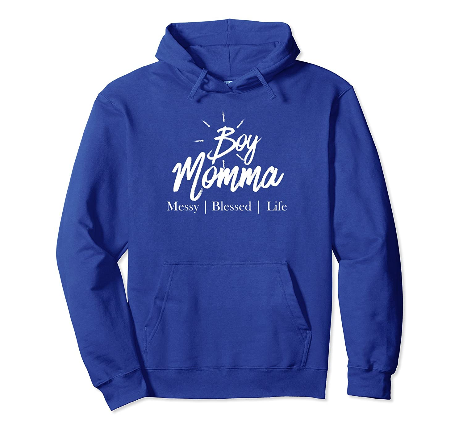 Boy Momma Blessed Messy Life Mom Of Boys Family Hoodie-TH
