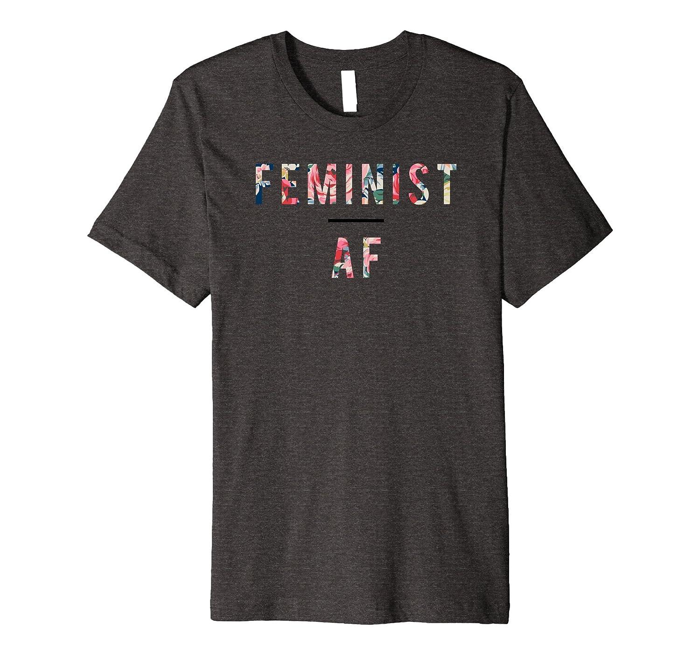 Feminist AF t-shirt, feminism, female, equality, floral