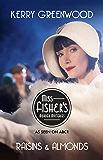 Raisins and Almonds: Phryne Fisher's Murder Mysteries 9