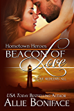 Beacon of Love (Hometown Heroes Series Book 1)