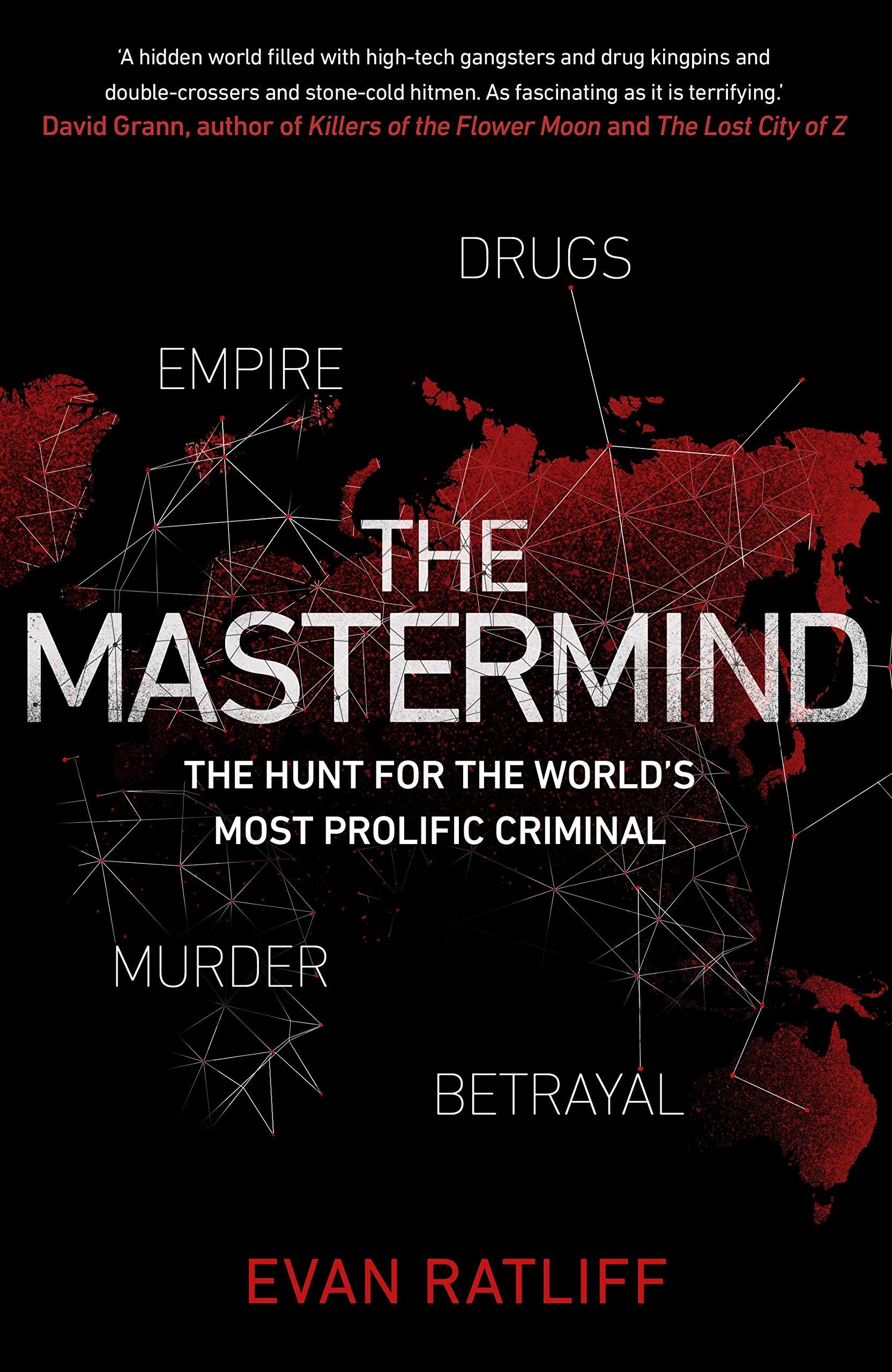 The Mastermind: Drugs  Empire  Murder  Betrayal : Amazon co uk: Evan