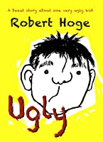 Ugly (younger Readers): Younger Readers (English