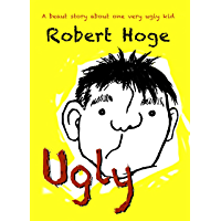 Ugly (younger readers): Younger Readers