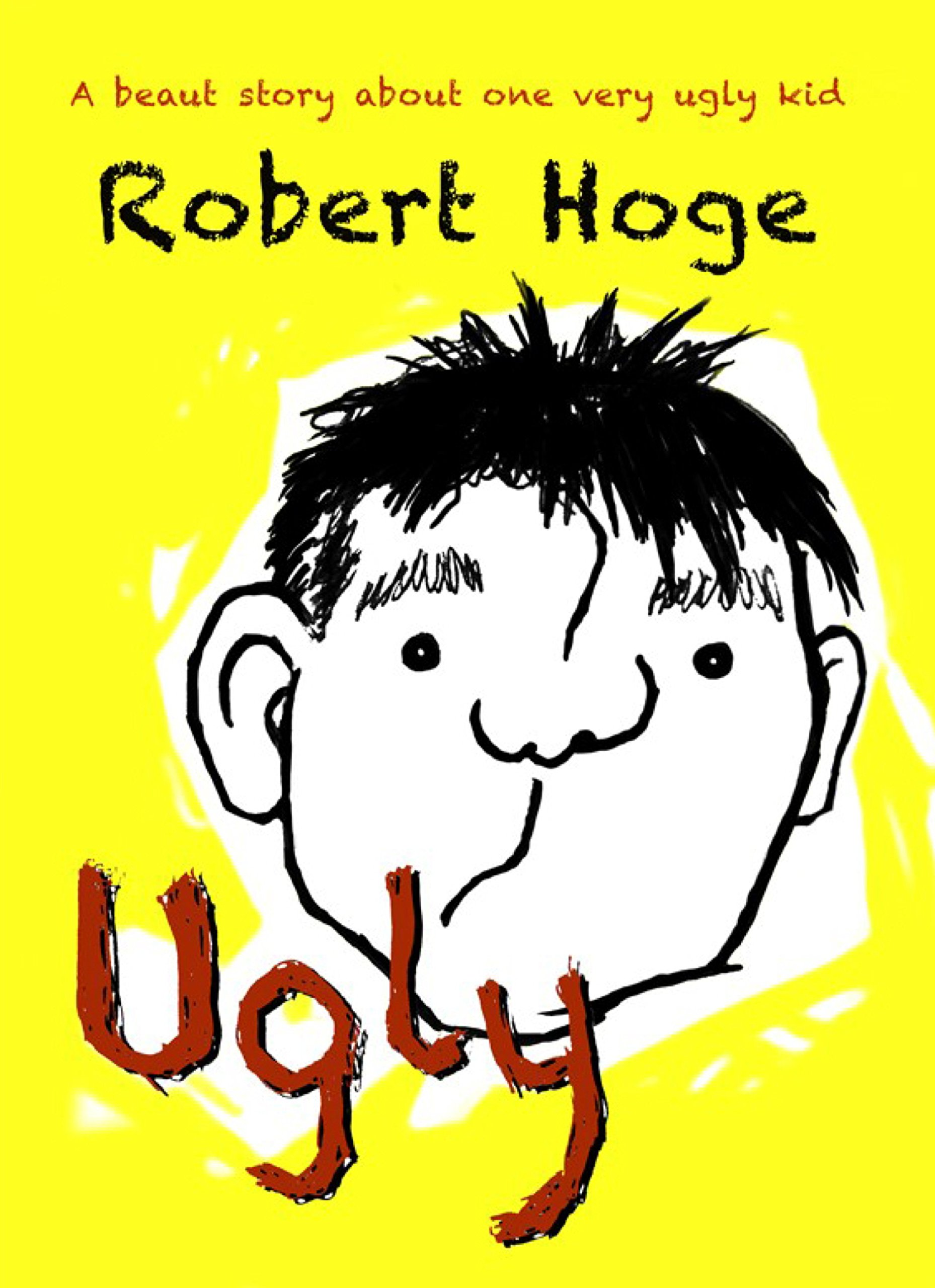 Ugly (younger readers): Younger Readers (English Edition)