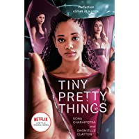 Tiny Pretty Things [TV Tie-in Edition]