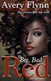 Big, Bad Red (Fairy True Book 2)