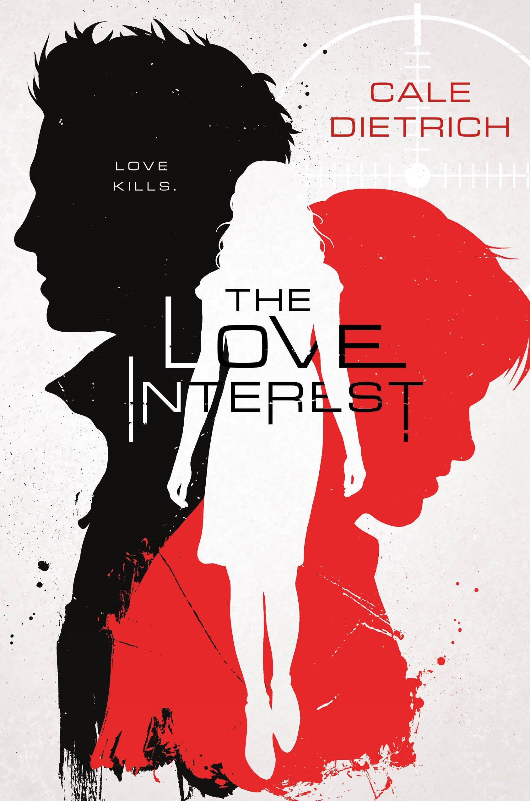 The Love Interest: Amazon.it: Dietrich, Cale: Libri in altre lingue