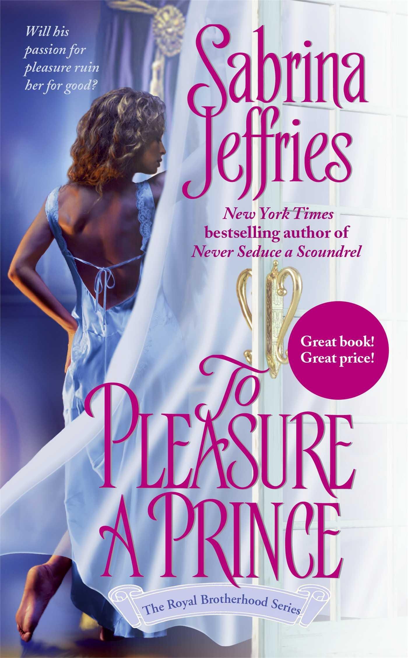 Read Online To Pleasure a Prince (Royal Brotherhood, Book 2) pdf