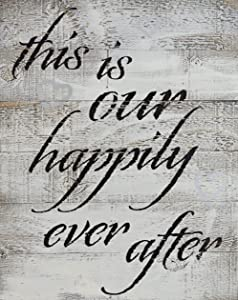 "RUSTIC BARN WOOD PALLET SIGN - This is our happily ever after - size 14 x 18"" rustic distressed pallet signs handmade with real wood ready 2 hang art that will look perfect on your family wall"