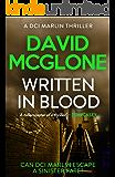Written in Blood (A DCI Marlin Thriller Book 3)