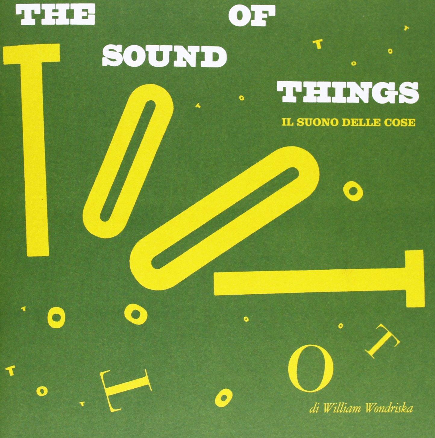 Il Suono Delle Cose.The Sound Of Things Il Suono Delle Cose 9788875703813