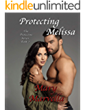 Protecting Melissa (The  Protective Series Book 2)