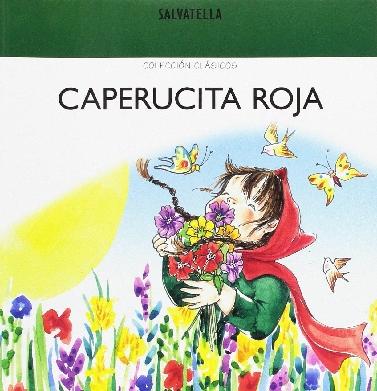 Caperucita Roja Coleccion Clasicos (Spanish) Paperback – 2013