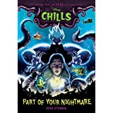 Part of Your Nightmare (Disney Chills, Book One) (Disney Chills, 1)