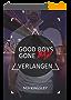 Good Boys Gone Bad - Verlangen (GBGB 2) (German Edition)