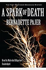 A Spark of Death (The First Professor Bradshaw Mystery )