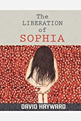 The Liberation of Sophia Paperback
