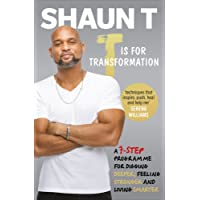 T is for Transformation: Unleash the 7 Superpowers to Help You Dig Deeper, Feel Stronger & Live Your Best Life