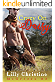 Crazy On Daisy: Hobble Creek Cowgirls (McGreers Book 2)