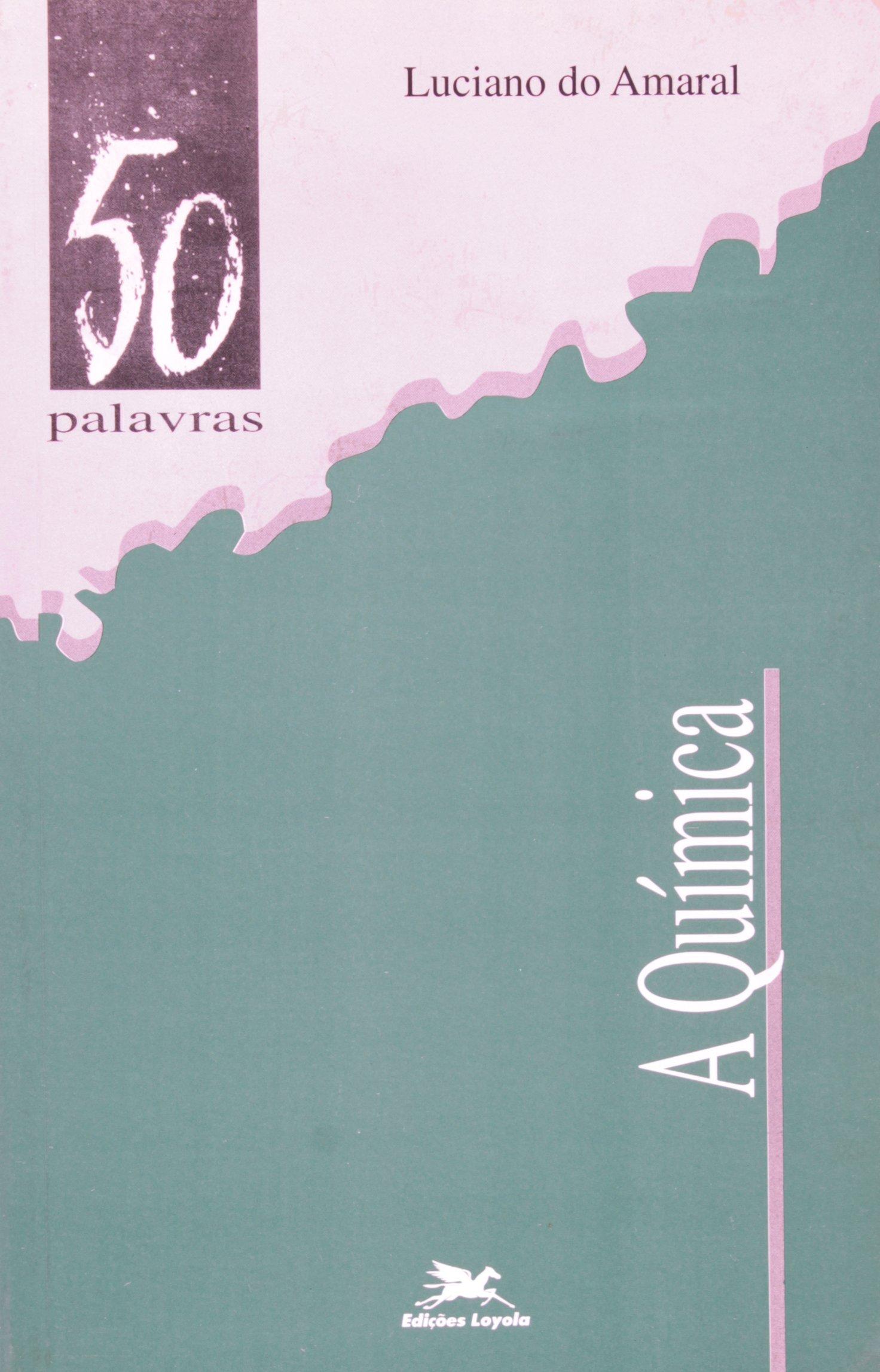 A Quimica (Em Portuguese do Brasil): Amazon.es: Luciano do Amaral ...