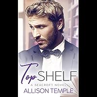 Top Shelf (Seacroft Stories Book 1) (English Edition)