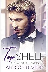 Top Shelf (Seacroft Stories Book 1) Kindle Edition