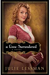 A Love Surrendered (Winds of Change Book #3): A Novel Kindle Edition