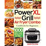 PowerXL Grill Air Fryer Combo Cookbook for Beginners