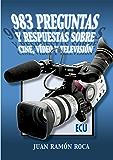983 preguntas y respuestas sobre cine, video y televisión