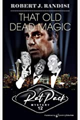 That Old Dead Magic (Rat Pack Mysteries Book 12) Kindle Edition