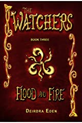 The Watchers, Flood and Fire: International Edition Kindle Edition