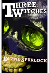 Three Witches (El Tigre Azul Book 1) Kindle Edition