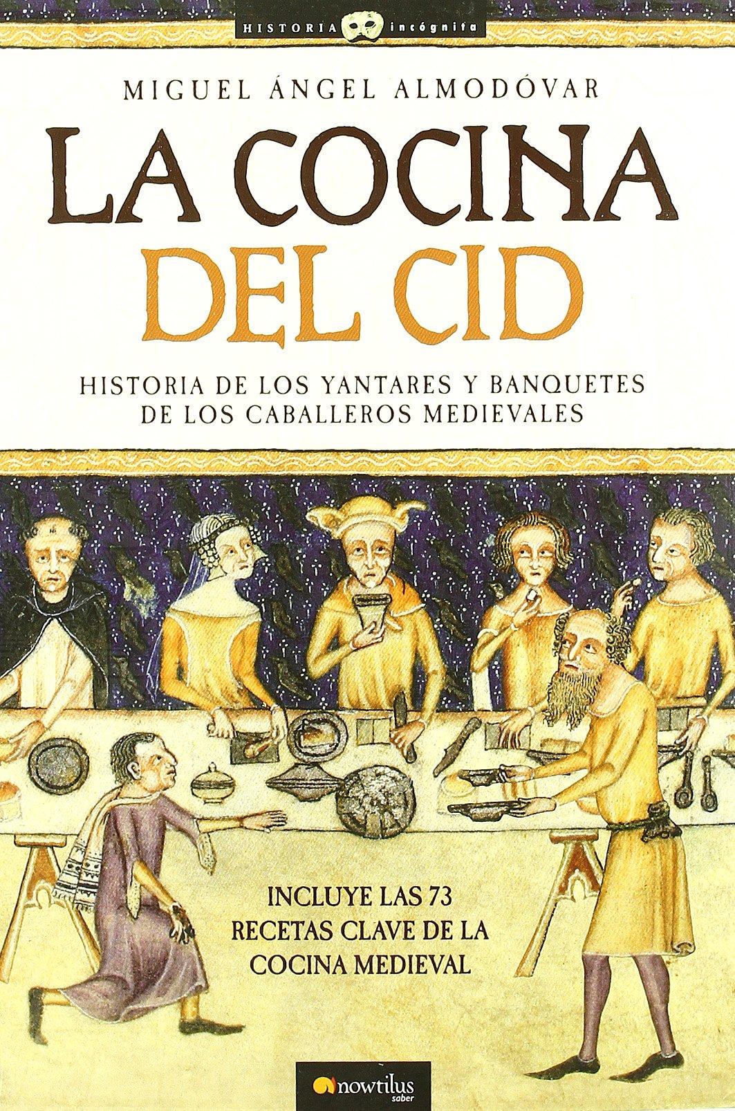 La cocina del Cid (Historia Incógnita)