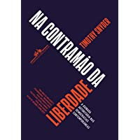 Na contramão da liberdade: A guinada autoritária nas democracias contemporâneas