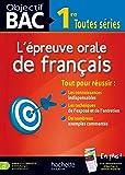 Objectif Bac - L'oral de Français 1res