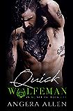 QUICK (Wolfeman MC Book 1)