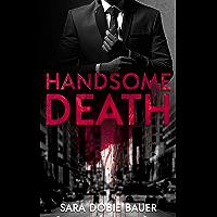 Handsome Death (English Edition)