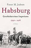 Habsburg: Geschichte eines Imperiums (German Edition)