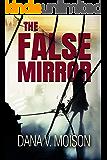 The False Mirror: A Female Sleuth Mystery (Sharon Davis Chronicles Book 2)