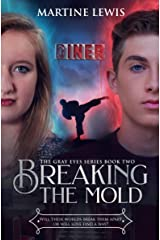 Breaking the Mold (The Gray Eyes Series Book 2) Kindle Edition