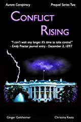 Conflict Rising: Aurora Conspiracy - Prequel Series Two Kindle Edition