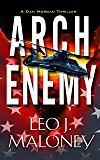 Arch Enemy (A Dan Morgan Thriller Book 5)