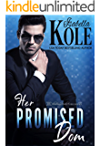 Her Promised Dom (Dominant Men Book 3)
