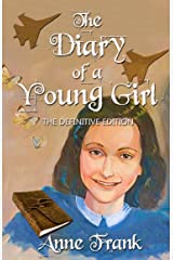 Anne Frank: The Diary Of A Young Girl: The Definitive Edition Kindle Edition