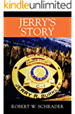 Jerry's Story (Sheriff Jerry Burkley Stories Book 1)