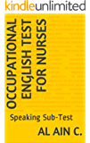 Occupational English Test for Nurses: Speaking Sub-Test